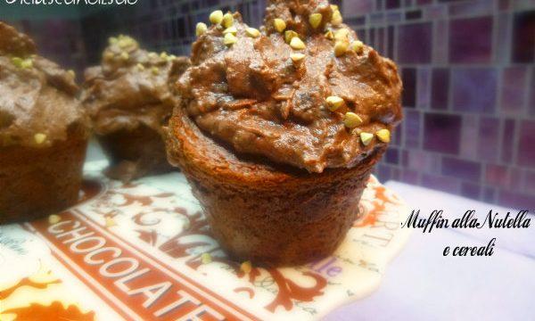 Muffin alla Nutella e cereali