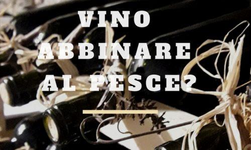 Vino rosso e pesce | Quale vino abbinare al pesce?