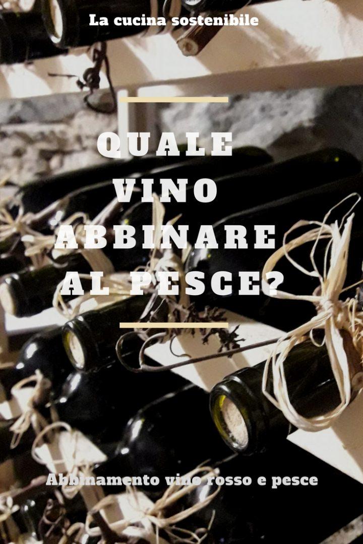 Vino rosso e pesce | Quale vino abbinare la pesce