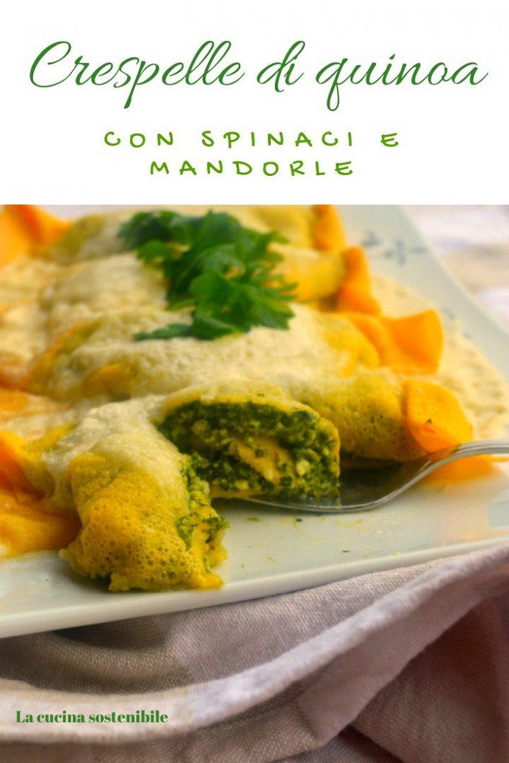 Crespelle di quinoa con spinaci e mandorle | Ricetta vegan e gluten free