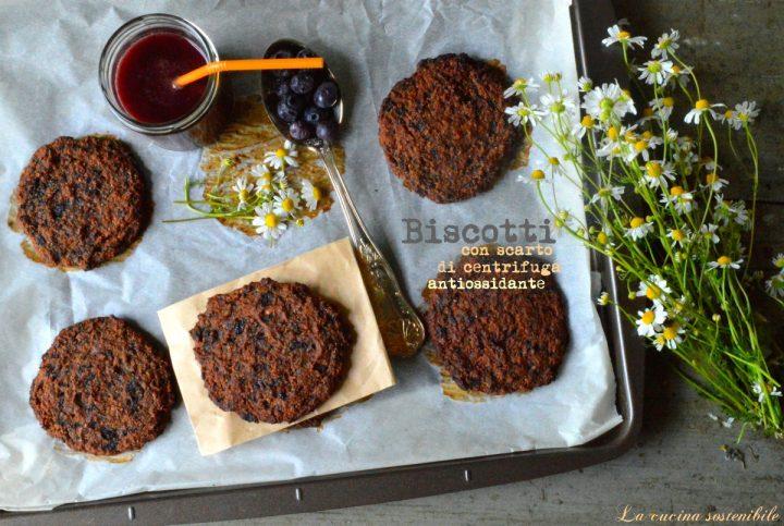 Biscotti con scarto di centrifuga antiossidante | Ricetta biscotti vegan e senza farina