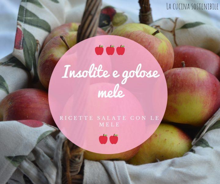 Insolite e golose mele, ricette salate con le mele