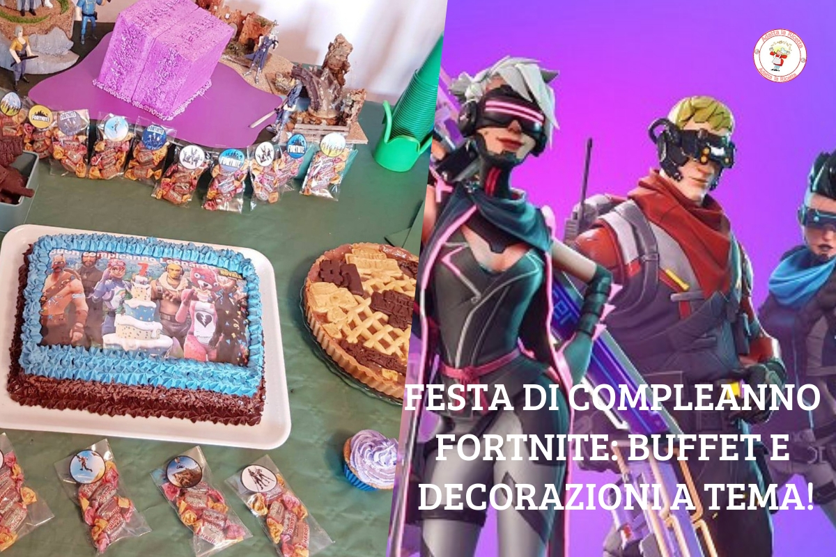 Festa Di Compleanno Fortnite Buffet E Decorazioni Adatta La Ricetta