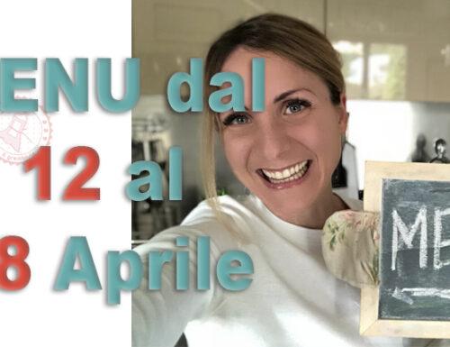 COSA CUCINARE DAL 12 AL 18 APRILE