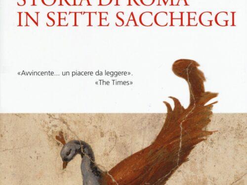 Storia di Roma in sette saccheggi