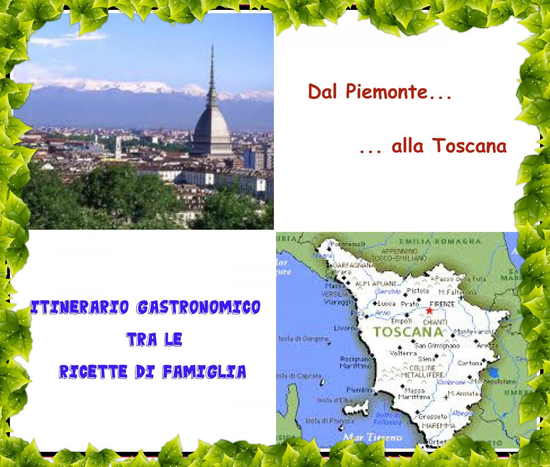 Dal Piemonte alla Toscana