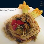 Spaghetti con fiori di zucchine - Patrizio Lombardi