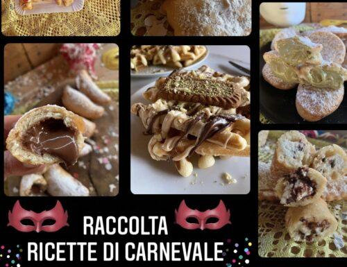 RACCOLTA DI RICETTE DI CARNEVALE 15 RICETTE FACILI E SUPER GOLOSE