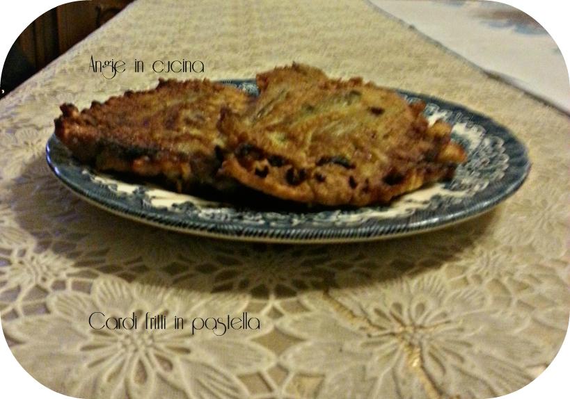 Cardi fritti in pastella angie in cucina - Cucinare i cardi ...