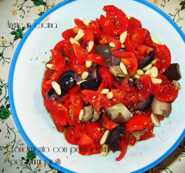 Condimento con pomodorini per primi piatti