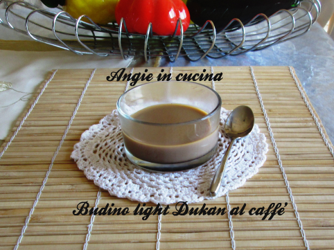 Budino light Dukan al caffe'