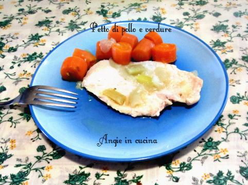 Petto di pollo e verdure