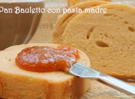 Pan bauletto con pasta madre