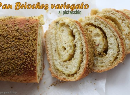 Pan Brioche variegato al pistacchio
