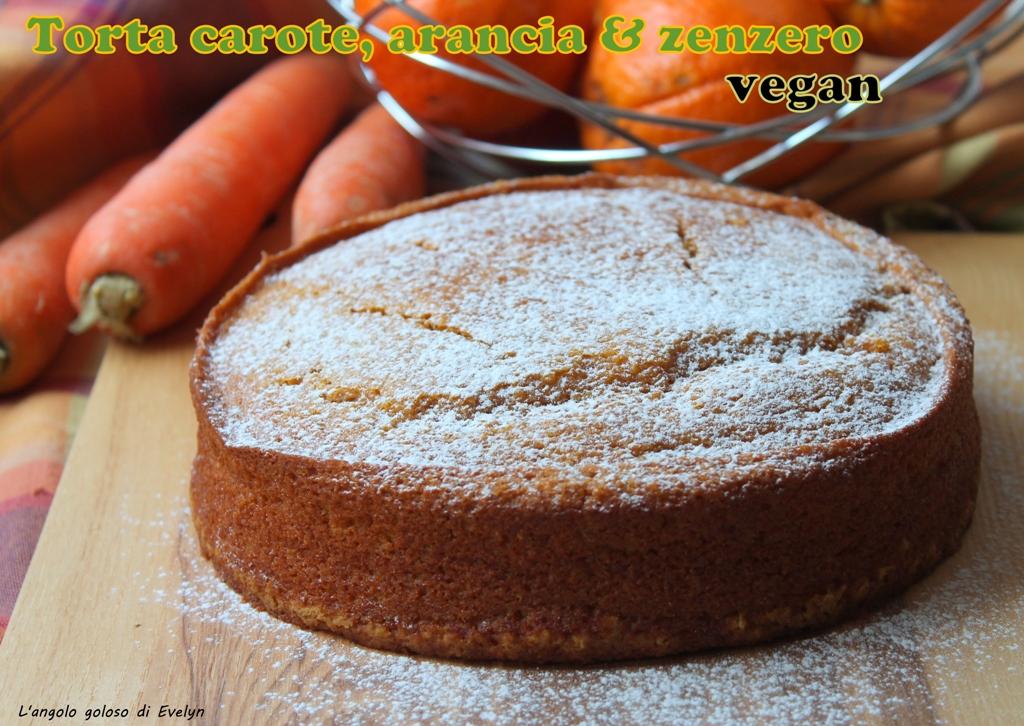 Torta carote, arance e zenzero - vegan -