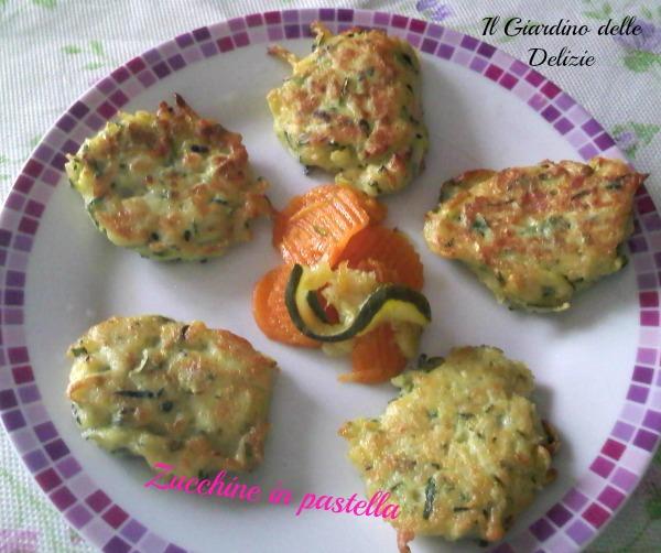 Zucchine In Pastella Il Giardino Delle Delizie