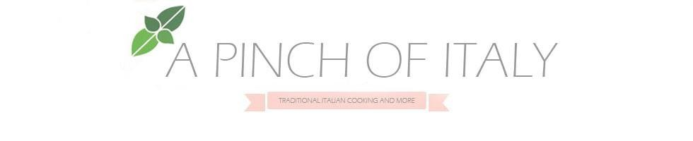 A Pinch of Italy – Traditional Italian Cooking & More