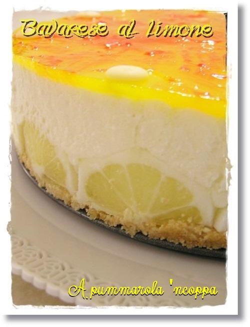 torta fredda al limone bavarese senza forno ricetta A pummarola 'ncoppa