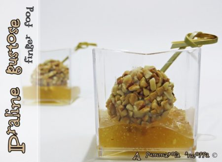 Praline gustose finger food