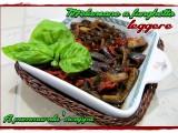 Melanzane a funghetto leggere ricetta A pummarola 'ncoppa