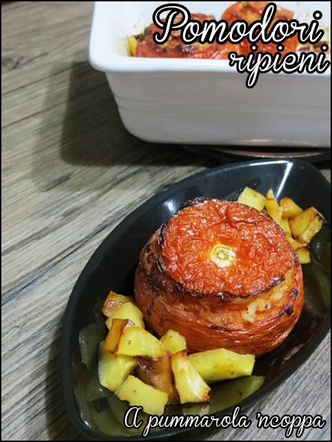 Pomodori ripieni di riso con patate  basilico e formaggio ricetta A pummarola 'ncoppa blog cucina giallo zafferano