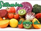 Settembre il mese si rubrica blog cucina A pummarola 'ncoppa frutta e verdura di stagione