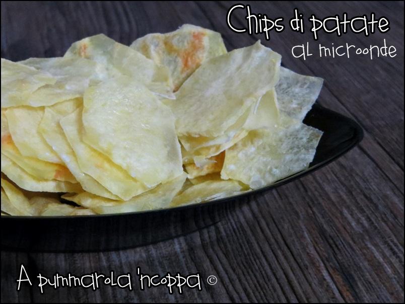 Come preparare le chips di patate al microonde ricetta blog cucina giallo zafferano a pummarola 'ncoppa trucchi veloci