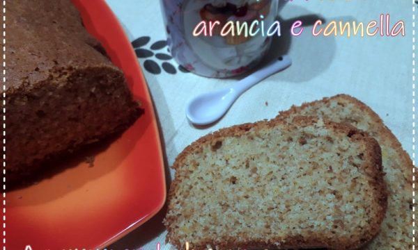Plumcake arancia, cannella e farina d'avena