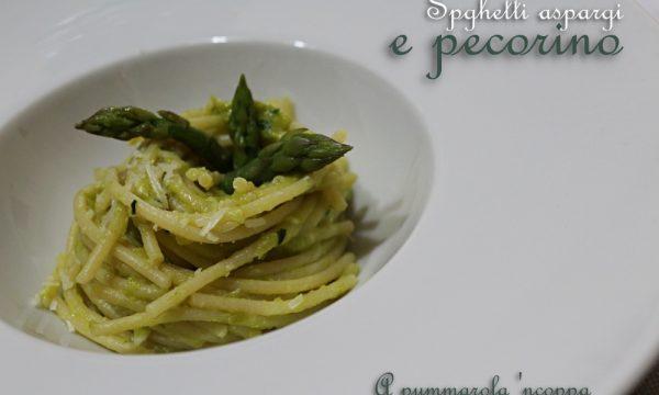 Spaghetti asparagi e pecorino