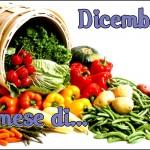 Dicembre, il mese di…