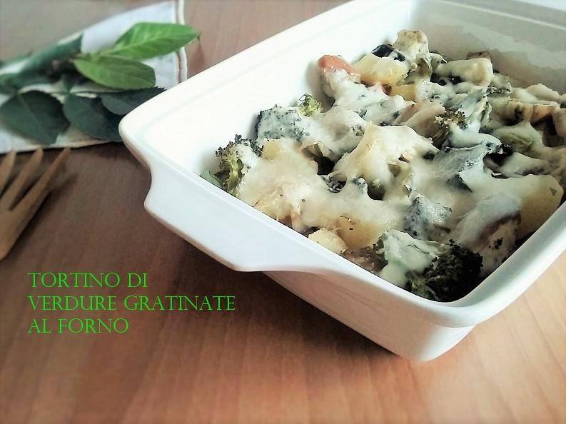 TORTINO DI VERDURE GRATINATE AL FORNO