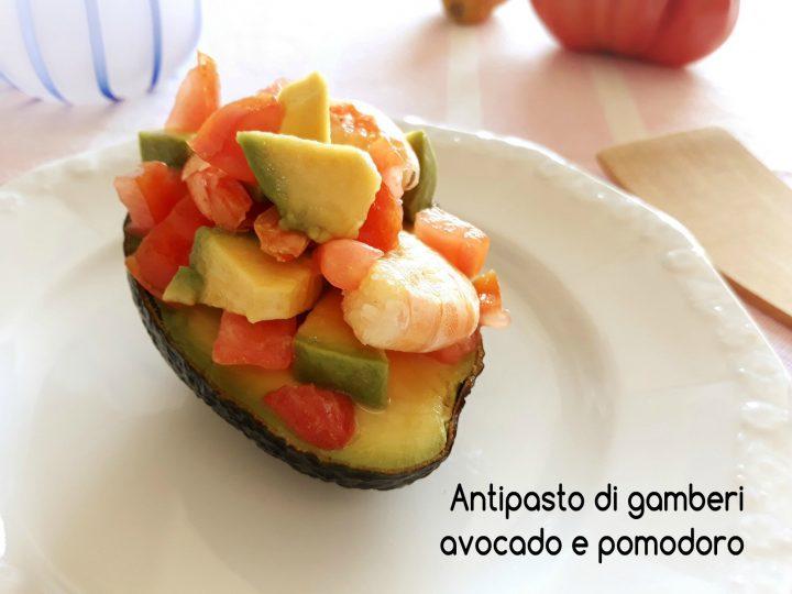 antipasto di gamberi avocado e pomodoro