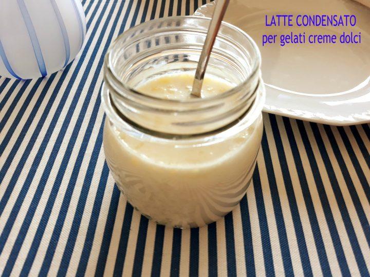 latte condensato per gelati creme e dolci