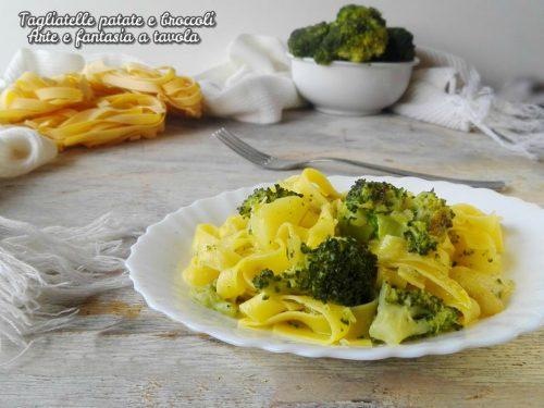 Tagliatelle patate e broccoli