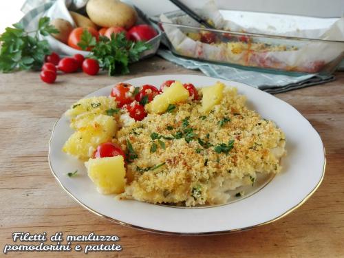 Filetti di merluzzo pomodorini e patate