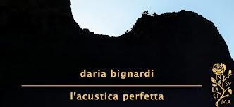 L'Acustica perfetta – Daria Bignardi