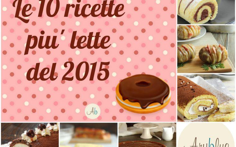 Le 10 ricette più lette del 2015