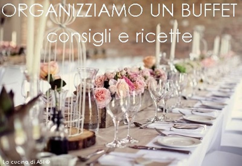 come preparare un buffet