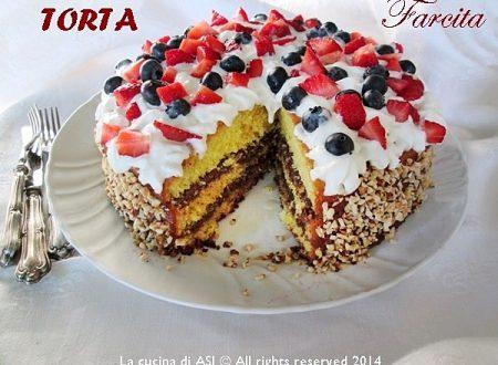 TORTA FARCITA con PANNA E FRUTTA FRESCA Ricetta dolce