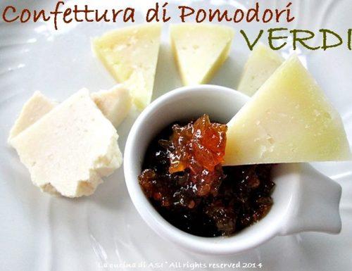 CONFETTURA DI POMODORI VERDI Ricetta conserva casalinga