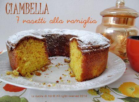 CIAMBELLA 7 VASETTI ALLA VANIGLIA Ricetta dolce