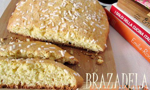 BRAZADELA ROMAGNOLA Ricetta regionale dolce