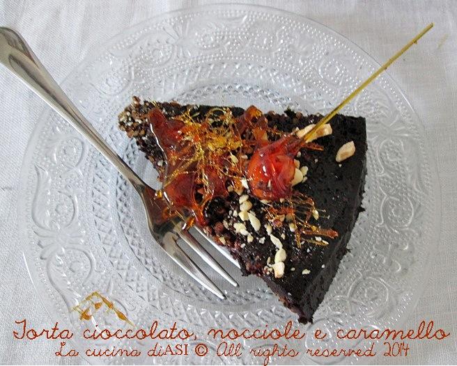 torta caramello nocciole cioccolato La cucina di asi 2014