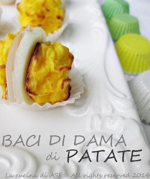 BACI DI DAMA PATATE E PROSCIUTTO La cucina di ASI 2014