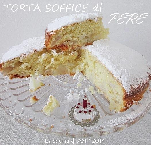 LA TORTA DI PERE SEMPLICE La cucina di ASI © 2014