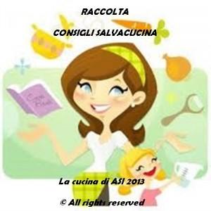 RACCOLTA CONSIGLI SALVACUCINA