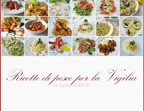RICETTE DI  PESCE PER LA VIGILIA DI NATALE Raccolta ricette