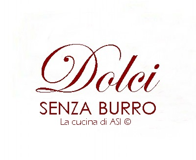RACCOLTA DOLCI SENZA BURRO