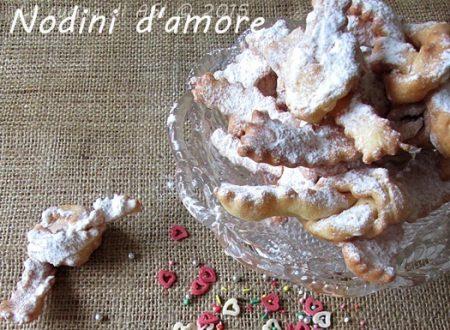 NODINI D'AMORE Ricetta dolcetti fritti
