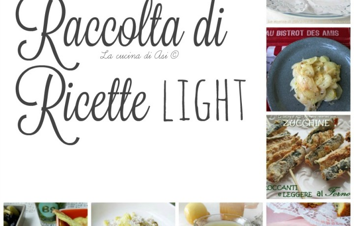 RICETTE LIGHT Raccolta ricette leggere